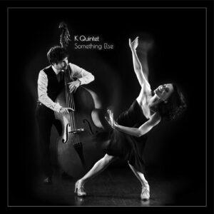 album cover for Something Else album by K Quintet, lead singer Ksenia Parkhatskaya and bassist David Duffy